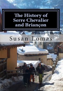 The History of Serre Chevalier and Briançon, published 2012