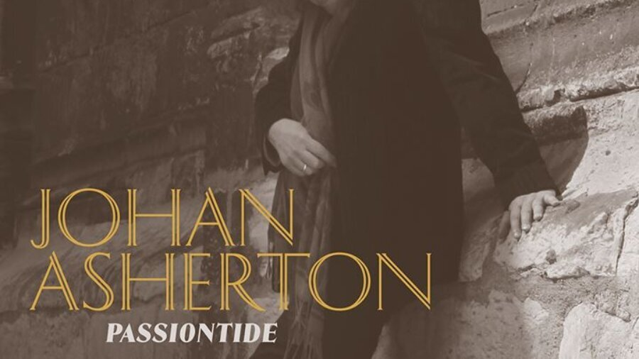 Passiontide by Johan Asherton. Album cover photo by S.Lefebvre