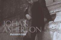 Passiontide de Johan Asherton (commentaire en Français)